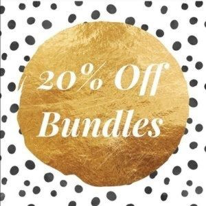 Other - 20% off bundles of two items or more!
